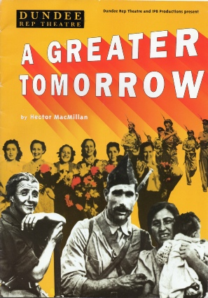 A Greater Tomorrow by Hector MacMillan
